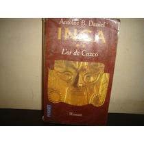 Francés - Inca - Antoine B. Daniel
