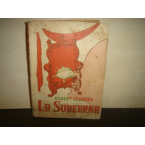 La Soberana, Gilbert Cesbron - 1956