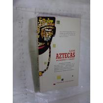 Libro Los Aztecas Hombres Y Tribu , Victor W. Von Hagen , Añ