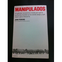 Manipulados Ganster Economico John Perkins Nwo