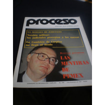 Proceso Las Mentiras De Pemex # 788 Año 1991