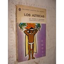 Libro Los Aztecas , Victor W. Von Hagen , Año 1980 , 118 Pag