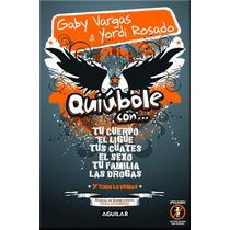 Quiubole Con... - Gaby Vargas & Yordi Rosado (usado)