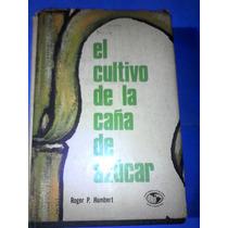 Libro El Cultivo De La Caña De Azucar