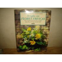 Libro - Arreglos Con Flores Secas - Jenny Raworth
