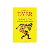 Libro Tus Zonas Erroneas : Wayne W. Dyer