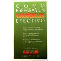 Libro: Cómo Preparar Un Currículum Efectivo Envío $30