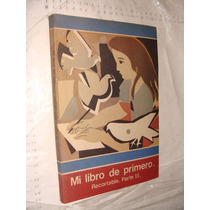 Libro Año 1990 , Mi Libro De Primero Recortable. Parte