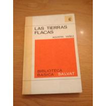 Las Tierras Flacas - Agustín Yáñez