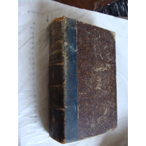 Libro Antiguo Año 1882 , Las Islas Maravillosas , Viaje A La