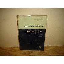 Lo Esencial De La Inmunología - B. L. Gordon