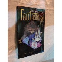 Libro Historias De Fantasmas , 94 Paginas , Año 2003