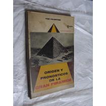 Libro Origen Y Pronosticos De La Gran Piramide , Tom Valenti