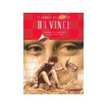 Libro El Nombre Del Juego Es Da Vinci *cj
