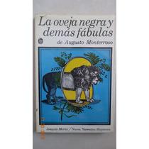 Libro La Oveja Negra Y Demás Fábulas De Augusto Monterroso