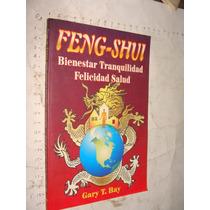 Libro Feng-shui , Bienestar Tranquilidad Felicidad Salud , G
