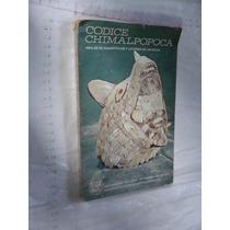 Libro Codice Chimalpopoca , Anales De Cuahtitlan Y Leyenda D