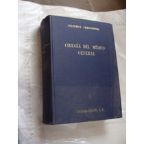 Libro Cirugia Del Medico General , Frederick Christopher , A
