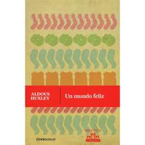 Libro Un Mundo Feliz: Aldous Huxley