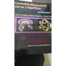 Geometría Diferencial De Curvas Y Superficies C/ Mathematica
