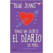 Libro Blue Jeans Tengo Un Secreto El Diario De Meri