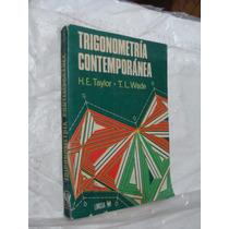 Libro Trigonometria Contemporanea , H.e. Taylor , Año 1976