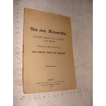 Libro 1878, O Me Acuerdo , Juguete Comico En Un Acto Y En Pr