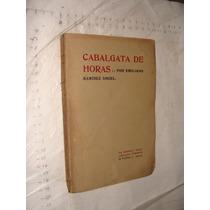 Libro Antiguo, Año 1908 , Cabalgata De Horas , Emiliano Ram