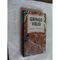 Libro Gringo Viejo , Carlos Fuentes , 185 Paginas , Año 1993