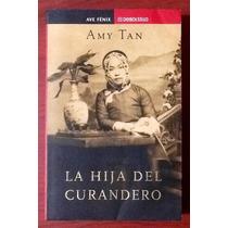 La Hija Del Curandero Amy Tan