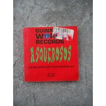 Record Guiness Asquerosos
