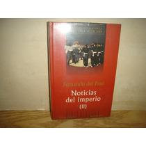 Noticias Del Imperio Ii - Fernando Del Paso