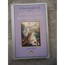 Horacio Jaramillo Pastillas De Limon Para Conocer