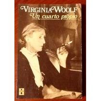 Un Cuarto Propio Virginia Woolf Traducc. Jorge Luis Borges