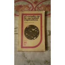 Libro El Estado En La Sociedad Capitalista, Ralph Miliband.