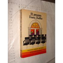 Libro El Proceso , Franz Kafka , Año 1978 , 269 Paginas