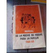 Libro Manual De La Noche De Hogar Para La Familia 1968-69