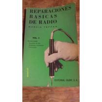 Libro Reparaciones Basicas De Radio , Vol. 2