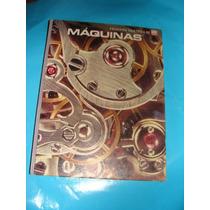 Libro Maquinas, Coleccion Cientifica De Life