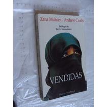 Libro Vendidas , Zana Muhsen , 301 Paginas , Año 1999