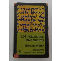 Los Rollos Del Mar Muerto / Edmund Wilson