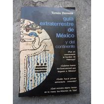 Tomas Doreste Libro Extraterrestre De Mexico