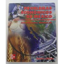 Problemas Económicos De México / José Silvestre Méndez M.