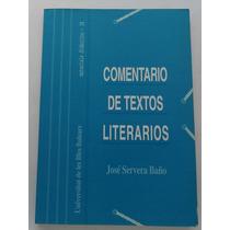 Comentario De Textos Literarios / José Servera Baño