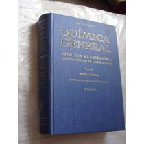 Libro Quimica General Aplicada A La Industria Conpracticas D