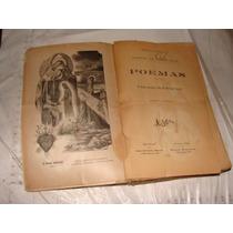 Libro Antiguo Año 1905 , Poemas Ramon De Campoamor , 414 Pag