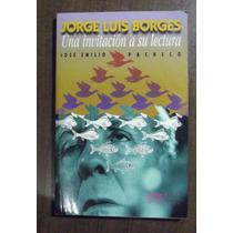 Jorge Luis Borges. Una Invitación A Su Lectura. Pacheco