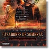 Libro Cazadores De Sombras 4. Ciudad De Los Ángeles Caídos