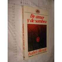 Libro De Amor Y De Sombra , Isabel Allende , Año 1988 , 281
