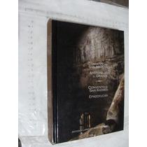 Libro Convento De San Agustin Atotonilco El Grande , Conven